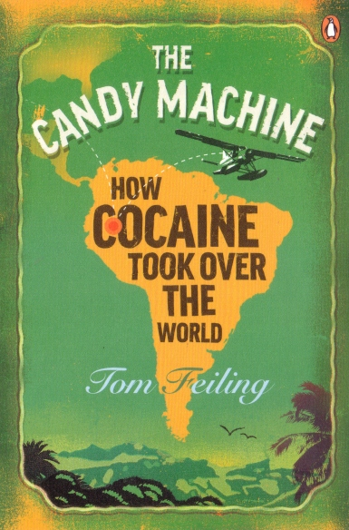 Cocaine Nation, also published as The Candy Machine