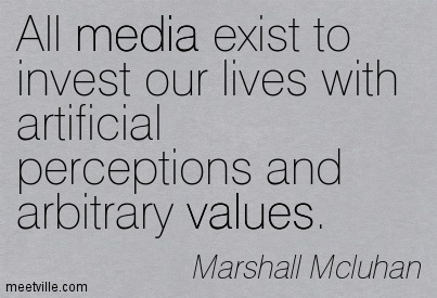 Marshall McLuhan Medium Is a Message Quotes